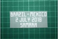 MEXICO World Cup 2018 Home Shirt Match Details BRAZIL Vs MEXICO