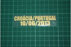 PORTUGAL Friendly Match 2013 Home Shirt Match Details CROÁCIA Vs PORTUGAL