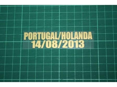 PORTUGAL Friendly Match 2013 Home Shirt Match Details PORTUGAL Vs HOLANDA